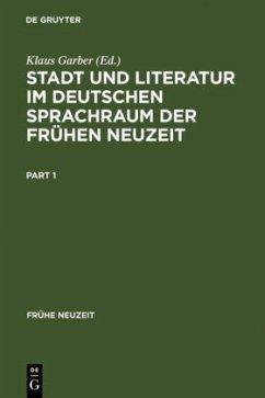 Stadt und Literatur im deutschen Sprachraum der Frühen Neuzeit
