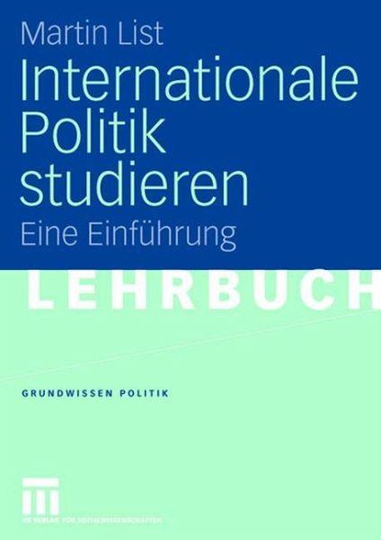 internationale politik studieren von martin list