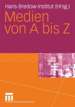 Medien von A bis Z - Hans-Bredow-Institut (Hrsg.)
