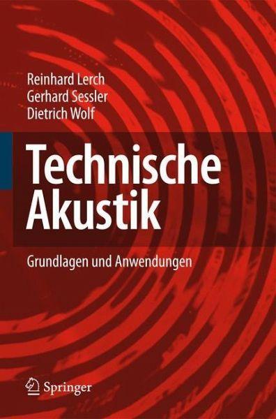 technische akustik von reinhard lerch gerhard sessler dietrich wolf fachbuch b. Black Bedroom Furniture Sets. Home Design Ideas