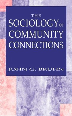 The Sociology of Community Connections - Bruhn, John G.