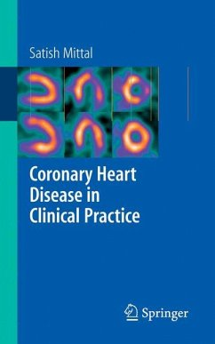 Coronary Heart Disease in Clinical Practice - Mittal, Satish
