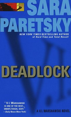 Deadlock: A V. I. Warshawski Novel - Paretsky, Sara
