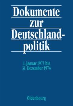 Dokumente zur Deutschlandpolitik Band 3 - Bundesministerium des Innern unter Mitwirkung des Bundesarchivs (Hrsg.)