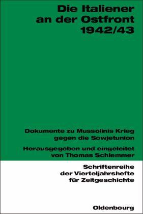 Die Italiener an der Ostfront 1942/43 - Schlemmer, Thomas (Hrsg.)