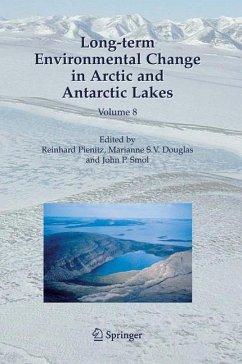 Long-term Environmental Change in Arctic and Antarctic Lakes - Pienitz, Reinhard / Douglas, Marianne S.V. / Smol, John P. (eds.)