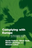 Complying with Europe: Eu Harmonisation and Soft Law in the Member States
