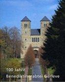 100 Jahre Benediktinerabtei Gerleve