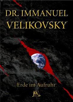 Erde im Aufruhr - Velikovsky, Immanuel