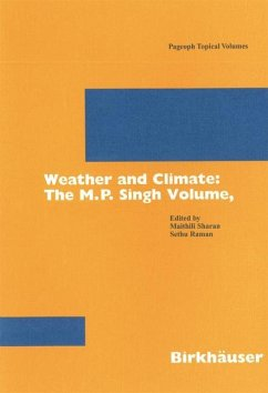 Weather and Climate: the M.P. Singh Volume, Part 1 - Sharan, Maithili / Raman, Sethu (eds.)
