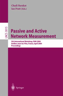 Passive and Active Network Measurement - Barakat, Chadi / Pratt, Ian (eds.)