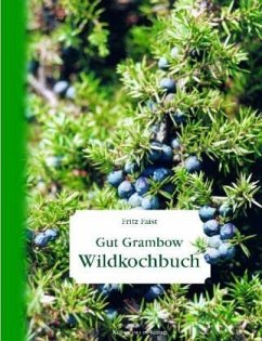 Wildkochbuch - Faist, Fritz; Harling, Gert G. von