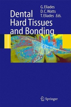 Dental Hard Tissues and Bonding - Eliades, George / Watts, David C. / Eliades, Theodore (eds.)