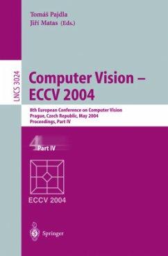 Computer Vision - ECCV 2004 - Pajdla, Tomas / Matas, Jiri (eds.)