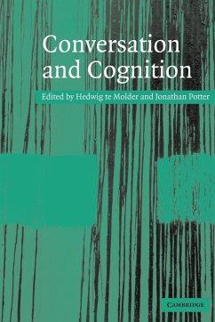 Conversation and Cognition - Molder, Hedwig te / Potter, Jonathan (eds.)