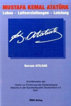 Mustafa Kemal Atatürk - Atilgan, Dursun