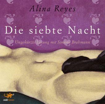 Die siebte Nacht - Alina Reyes