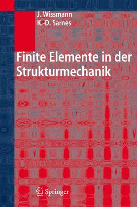 Finite elemente in der strukturmechanik von johannes for Finite elemente analyse fur ingenieure pdf