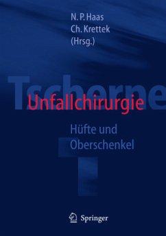 Tscherne Unfallchirurgie - Tscherne, Harald