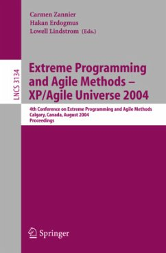 Extreme Programming and Agile Methods - XP/Agile Universe 2004 - Zannier, Carmen / Erdogmus, Hakan / Lindstrom, Lowell (eds.)