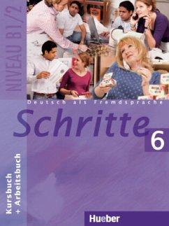 Schritte 6. Kursbuch und Arbeitsbuch