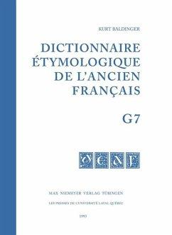 Dictionnaire étymologique de l'ancien français (DEAF). Buchstabe G. Fasc 7