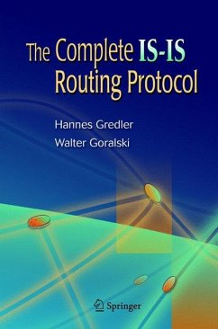 The Complete IS-IS Routing Protocol - Gredler, Hannes; Goralski, Walter J.