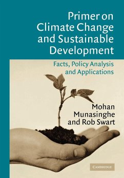 Primer on Climate Change and Sustainable Development - Munasinghe, Mohan; Swart, Rob