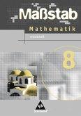 Maßstab 8. Mathematik. Arbeitsheft. Hauptschule Nordrhein-Westfalen