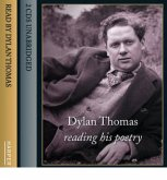 Dylan Thomas Reading His Poetry, 2 Audio-CDs