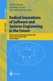 Radical Innovations of Software and Systems Engineering in the Future