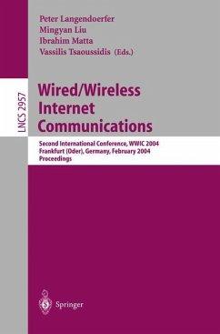Wired/Wireless Internet Communications - Langendoerfer, Peter / Liu, Mingyan / Matta, Ibrahim / Tsaoussidis, Vassilis (eds.)