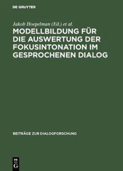 Modellbildung für die Auswertung der Fokusintonation im gesprochenen Dialog