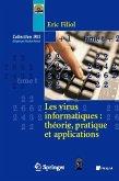 Les Virus Informatiques: Thorie, Pratique Et Applications