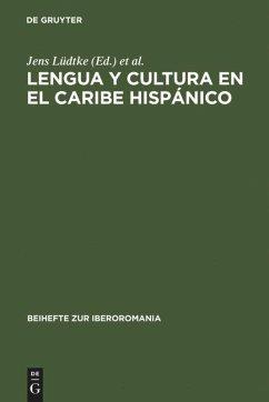 Lengua y cultura en el Caribe hispánico