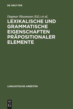 Lexikalische und grammatische Eigenschaften präpositionaler Elemente