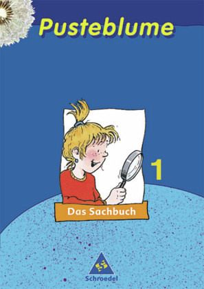 Pusteblume. Das Sachbuch. 1. Schuljahr. Schülerband. Hessen, Schleswig-Holstein