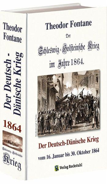 Der Schleswig-Holsteinische Krieg im Jahre 1864 - Fontane, Theodor