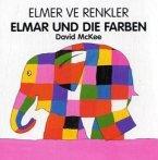 Elmar und die Farben, Deutsch-Türkisch\Elmer ve Renkler
