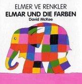 McKee, D: Elmer ve Renkler /Elmer und die Farben