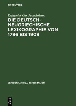 Die deutsch-neugriechische Lexikographie von 1796 bis 1909