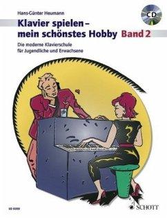 Klavierspielen, mein schönstes Hobby, Schule, m. Audio-CD