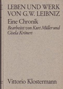 Leben und Werk von Gottfried Wilhelm Leibniz