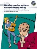 Mundharmonika spielen, mein schönstes Hobby, m. Audio-CD
