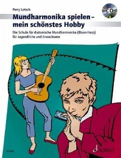 Mundharmonika spielen, mein schönstes Hobby, m. Audio-CD - Letsch, Perry