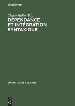 Dépendance et intégration syntaxique
