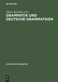 Grammatik und deutsche Grammatiken
