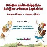 Keloglan und Rotkäppchen, Audio-CD\Keloglan ve Kirmizi Sapkali Kiz