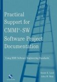 Practical Support for CMMI-SW Software Project Documentation Using IEEE Software Engineering Standards