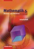 Denken und Rechnen. Mathematik 5. Arbeitsheft. Nordrhein-Westfalen. Niedersachsen